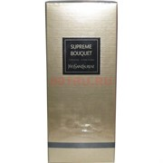 Парфюмерная вода YvesSaintLaurent «Supreme bouquet» 75 мл унисекс