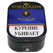 "Трубочный табак W. O.Larsen ""Signature"" 100 гр в коробочке"