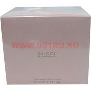"Парфюм вода Gucci ""Eau de parfum II"" 75 мл"
