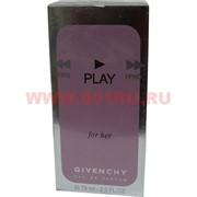 """Парфюмированная вода Givenchy """"Play for her"""" 75мл женская"""